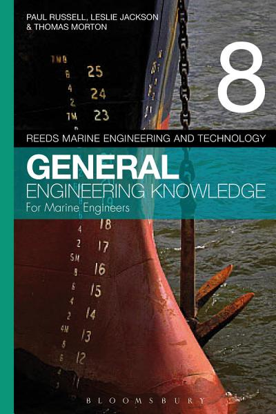 Reeds Vol 8 General Engineering Knowledge for Marine Engineers
