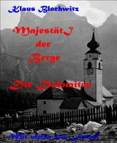Majestät der Berge: Dolomiten