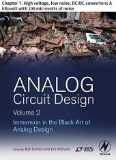 Analog Circuit Design Volume 2: Chapter 7. High voltage, low noise, DC/DC converters: A kilovolt with 100 microvolts of noise