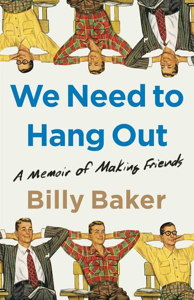 Download We Need to Hang Out Book