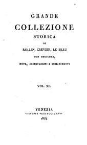 Grande collezione Storica, con aggiunte, note, osservazioni e schiarimenti: Volume 40