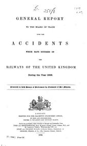 Railway Returns for England and Wales, Scotland, and Ireland ...: With Summary Tables for United Kingdom for Each Year from ...