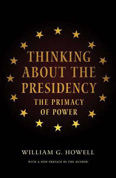 Download Thinking About the Presidency Book