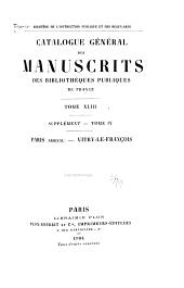 Catalogue général des manuscrits des bibliothèques publiques de France: Volume43