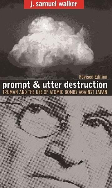 Download Prompt and Utter Destruction Book