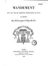 Mandement de S. Em. Mgr le Cardinal-Archevêque de Lyon qui ordonne des prières pour le pape Pie IX