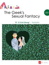The Geek's Sexual Fantasy