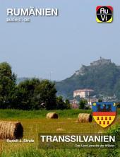 Transsilvanien - Das Land jenseits der Wälder