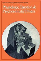 Physiology, Emotion and Psychosomatic Illness