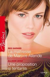 La maîtresse de Marcos Allende - Une proposition si tentante