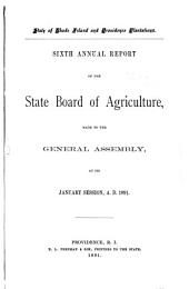 ... Annual Report of the State Board of Agriculture, Made to the General Assembly at Its ... Session, ...: Volume 6