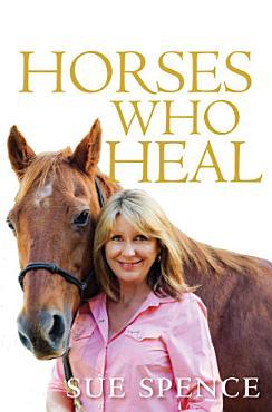 Horses Who Heal PDF