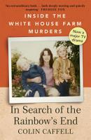 In Search of the Rainbow s End PDF