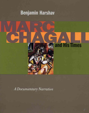 Marc Chagall and His Times PDF