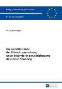 Die Gerichtsst  nde der Erbrechtsverordnung unter besonderer Ber  cksichtigung des Forum Shopping PDF