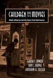 Children And The Movies Book PDF