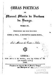 Obras poeticas de Manoel María de Barbosa du Bocage: precedido de huma memoria sobre a vida, e escriptos deste poeta, Volume 4