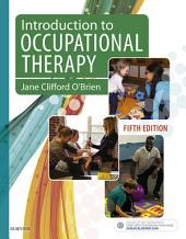 Introduction to Occupational Therapy- E-Book: Edition 5