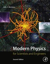 Modern Physics: for Scientists and Engineers, Edition 2