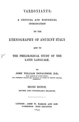 Varronianus  a Critical and Historical Introduction to the Ethnography of Ancient Italy and to the Philological Study of the Latin Language PDF