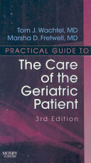 Practical Guide to the Care of the Geriatric Patient PDF