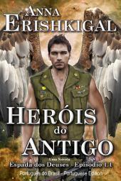 Heróis do Antigo (Edição Brasileira): Português do Brasil, Brazilian Portuguese Edition