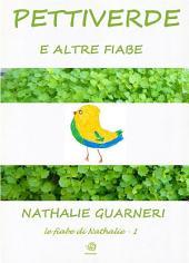 Pettiverde (illustrato): Le fiabe di Nathalie vol 1°