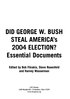 Did George W  Bush Steal America s 2004 Election