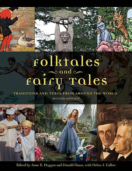 Folktales and Fairy Tales  Traditions and Texts from around the World  2nd Edition  4 volumes
