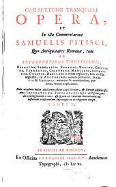 Opera: Quo Antiquitates Romanae, tum Ab Interpretibus Doctissimis, Beroaldo ... : Huic accedunt index Auctorum ..., & Rerum absolutissimus ..., & figurae ... ad historiam illustrandam depromptae in aes eleganter incisae, Volume 2