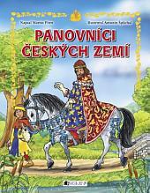 Panovníci českých zemí: pro děti