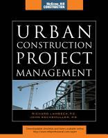 Urban Construction Project Management  McGraw Hill Construction Series  PDF