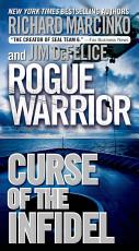 Rogue Warrior: Curse of the Infidel
