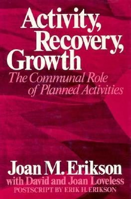 Activity, Recovery, Growth