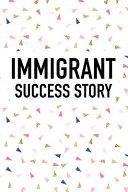 Immigrant Success Story PDF