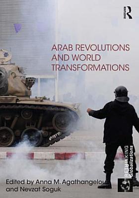 Arab Revolutions and World Transformations PDF