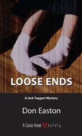 Loose Ends: A Jack Taggart Mystery