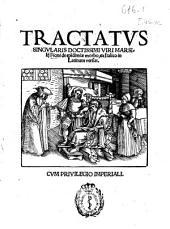 Tractatus singularis doctissimi viri Marsilij Ficini de epidemiae morbo, ex Italico in Latinum versus ...