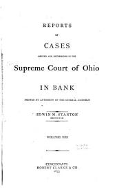 Reports of Cases Argued and Determined in the Supreme Court of Ohio: Volume 13