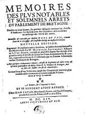 Mémoires des plus notables et solemnels arrests du Parlement de Brétagne
