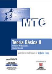 Teoría Básica II: Materiales Académicos de Medicina China