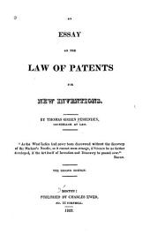 An Essay on the Law of Patents for New Inventions