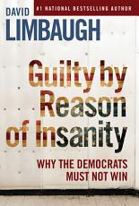 Guilty By Reason of Insanity