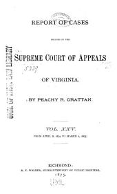 Cases Decided in the Supreme Court of Appeals of Virginia: Volume 66