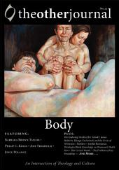 The Other Journal: Body: Body