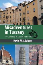 Misadventures in Tuscany