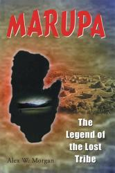 Marupa The Legend Of The Lost Tribe Book PDF