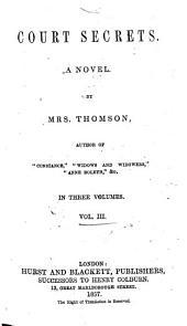 Court Secrets: A Novel, Volume 3