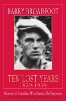 Ten Lost Years  1929 1939 PDF