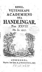 Kungliga Svenska Vetenskapsakademiens handlingar: 1807